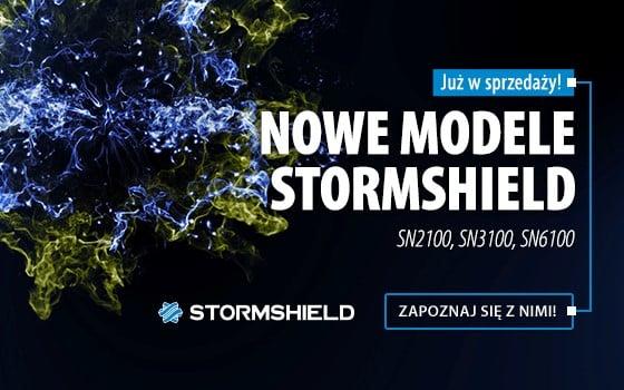 Nowe modele Stormshield już w sprzedaży