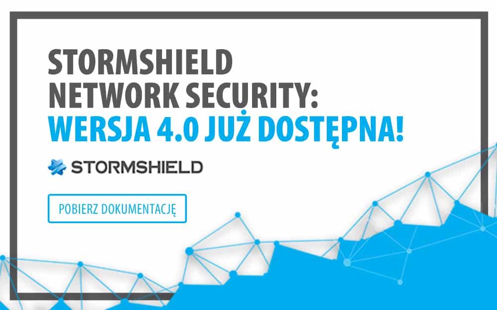 nowy firmware stormshield 4.0